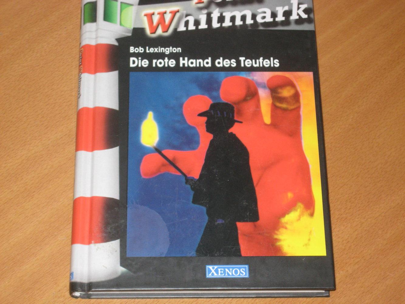 Bob Lexington - Point Whitmark 2 - Die rote Hand des Teufels