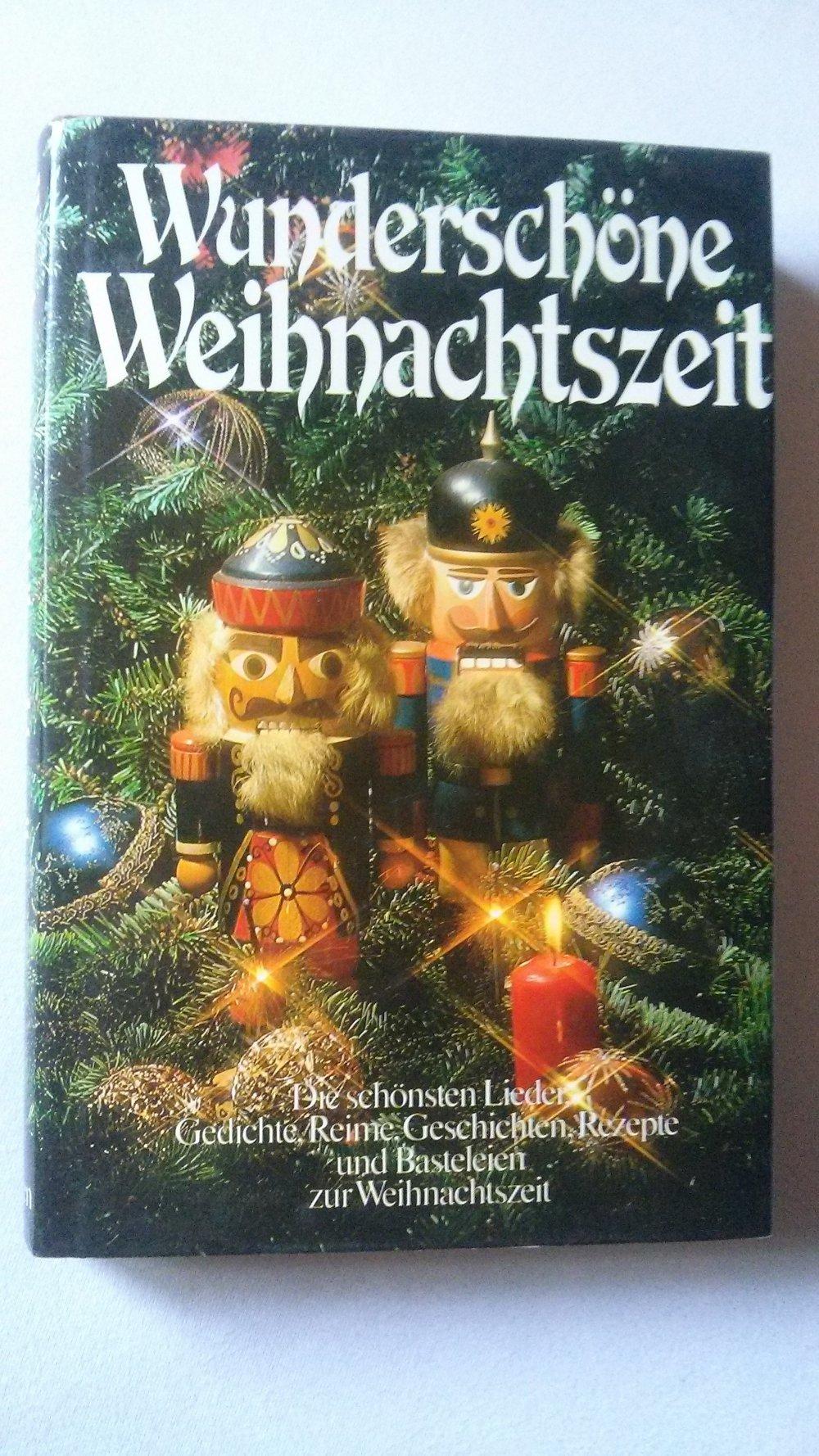 Weihnachten Advent Familie Wunderschöne Weihnachtszeit Lieder Gedichte Rezepte Geschichten