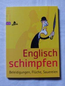 Englisch schimpfen :: Kleiderkorb.de